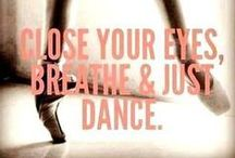 Dance Dance Dance / Gracefully moving through moments
