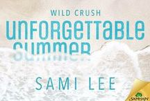 Unforgettable Summer / Book about a world champ surfer and the girl he never forgot
