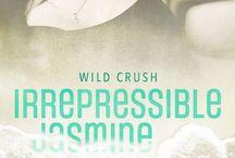 Irrepressible Jasmine / WIP Wild Crush Book 2