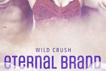 Eternal Brand / Book 3 in the Wild Crush series (MMF)