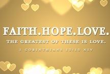 Faith, Hope, and Love / by Geri Madera
