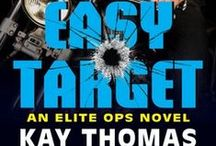 Elite Ops Series / Everything Elite Ops: character and setting inspirations, excerpt memes, book trailer, etc for HARD TARGET, PERSONAL TARGET & the untitled Elite Ops #3