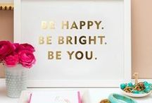 BE Happy BE Bright Be You / Kate Spade Inspired