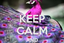 Keep Calm &..... / Each one is diff / by Jeannie P.