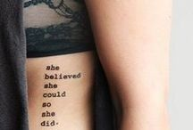 FASHIONABLE TATTOOS / You can never have enough tattoos. Oh wait ...  / by Lauren Messiah
