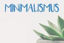 Minimalismus / Alles zum Thema Minimalismus, Minimalistisch Leben und einem Minimalistischen Lebensstil.  Minimalistisch Wohnen.