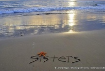 Sisters  / by Bobbie Compton