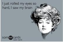Funny / Stuff that makes me laugh / by Melanie Danforth