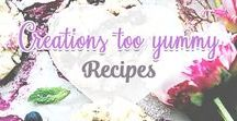 {Creations too yummy} Recipes / Recipes from: Creations Too Yummy.