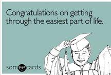 Graduation Ideas / by Toni Herhold