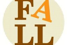 Fall / For the Fall... Crafts, food, printables and more.