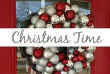 Christmas Time / Christmas decor, holiday food, gifts, recipes, parties, traditions
