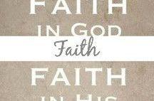 Faith / Faith, Jesus, bible, God, spiritual, church, psalms