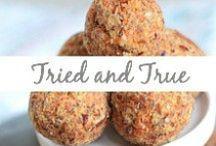 Tried and True / Tried recipes, go-to meals