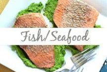 Fish/Seafood / Salmon, shrimp, talapia, fish meals, fish tacos