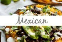 Mexican / Mexican meals, tacos, enchiladas, burritos, tostadas