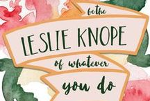 KNOPE ▲▲ / because Leslie Knope is my spirit animal