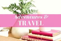 Travels and Adventures / Awesome destinations around the world that I've traveled to or have on my bucket list