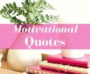 Motivational Quotes / Motivational and Empowering Quotes for Women from women leaders, trailblazers and entrepreneurs