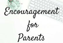Encouragement for parents / encouragement for parents , parenting guides, parent resources, christian parenting, parenting help