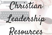 Christian Leadership resources / Christian leader courses, how to be a good Christian leader,  how to be an effective Christian leader