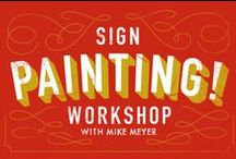 Sign Painting and Signage / by Kenneth Hylbak