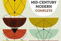 Mid Century Modern / by Kenneth Hylbak