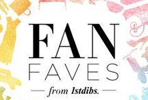 1stdibs Fan Faves / A hand-picked group of 1stdibs fans and influencers share their top picks from 1stdibs.com.   / by 1stdibs