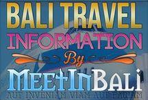 Bali Travel Tips by MeetInBali.com / Bali Travel Tips by meetinbali.com