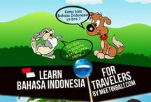 Learn Bahasa Indonesia Online For Travelers / Learn Bahasa Indonesia Online For Travelers. I created this thread for those who want to learn Bahasa Indonesia. Feel free to participate. The forum link is here    http://meetinbali.com/threads/learn-bahasa-indonesia-online-for-travelers.6