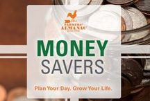 Money Savers / Farmers' Almanac offers great tips, hacks, and sensible advice to help you save money.  https://www.farmersalmanac.com/