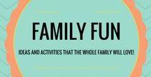 Family Fun / Family Fun Activities