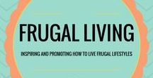 Frugal Living / Pins that inspire and promote a frugal lifestyle.