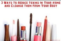 Less Toxic Home / ~tips, tricks and secrets to help you reduce the toxins in your home~