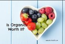 Less Toxic Food / ~tips and ideas to help you EAT less toxic~