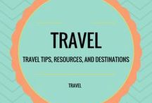 Travel / Travel tips, resources and destinations.