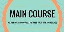 Main Course / Recipe: Main Course, Entrees