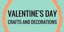 Valentine's Day Crafts and Decorations / Valentine's Day Crafts and Decorations