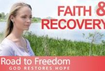 Faith Diaries / Stories of individuals who have found freedom from drug and alcohol addiction through the Grace of God.