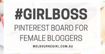 #GIRLBOSS Bloggers / This is a Pinterest board for female bloggers. #blogging #blogtips #bloglife #blogger (If you would like an invite, follow all the Melbourne Girl boards, then drop me a message via Pinterest)