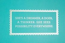 Words of Wisdom / by Noelle Carter