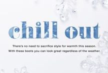 Chill Out: Winter Inspiration / There's no need to sacrifice style for warmth this season! Stay warm and look great with these stylish boots, regardless of the weather!