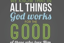 Bible Verses, mottos, and sayings I love! / by Julia Martin
