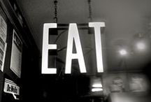 EAT & DRINK / by Sophia Pollock