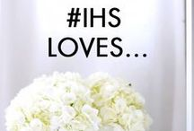 #IHS Loves...