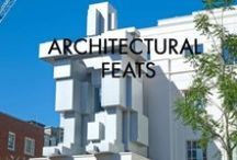 Architectural Feats