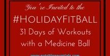 #HolidayFitBall (December 2017 Fitness) / 31 days of medicine-ball, yoga & HIIT inspired workouts from registered dietitian & fitness trainer Mandy Enright, MS, RDN, RYT #fitness #HIIT #medicineballworkout #workout