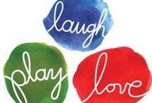 Laugh Play Love