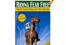 Riding Fear Free / Riding Fear Free: Help for Fearful Riders and Their Teachers by Laura Daley and Jennifer Becton is available at all major online retailers.
