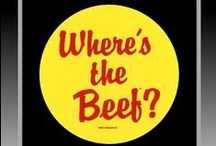 Where's The Beef / by Sylvie Hahto Boback